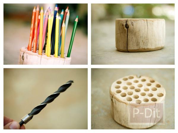 รูป 1 ทำที่ใส่ดินสอสี จากท่อนไม้