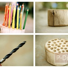 ทำที่ใส่ดินสอสี จากท่อนไม้