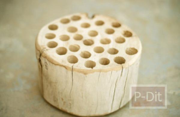 รูป 5 ทำที่ใส่ดินสอสี จากท่อนไม้