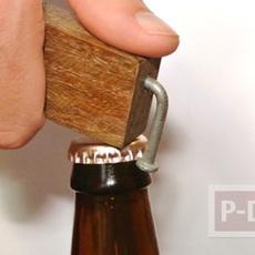 ที่เปิดขวดเบียร์ ทำจากตะปู