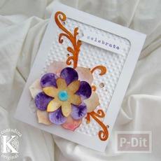 ไอเดียทำการ์ดสวยๆ ประดับดอกไม้กระดาษ
