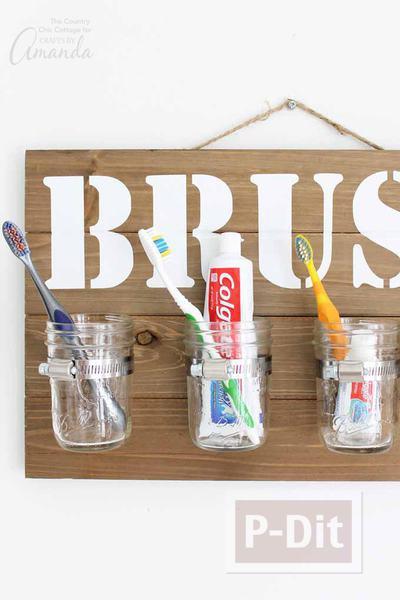 รูป 2 ทำที่เก็บแปรงฟัน ยาสีพัน จากขวดแก้ว และแผ่นไม้
